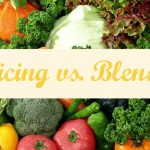 Juicing Vs Blending - What's The Deal?