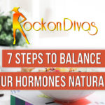 7 Steps to Balance Your Hormones Naturally